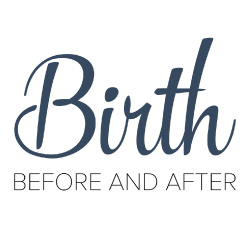 Birth: Before and After